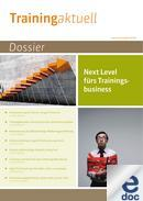 Dossier Next Level fürs Trainingsbusiness