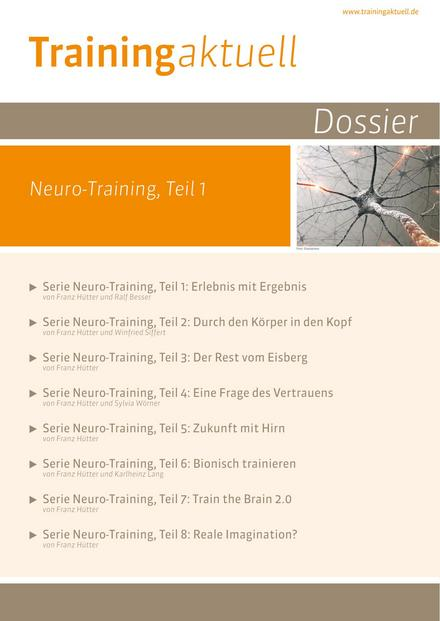 Dossier Neuro-Training, Teil 1