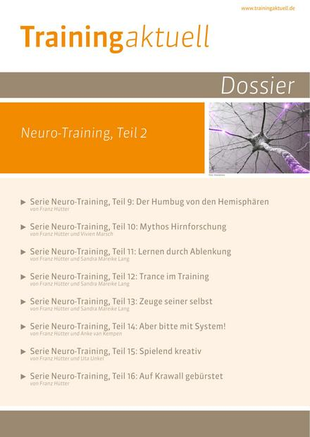 Dossier Neuro-Training, Teil 2